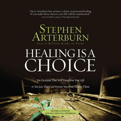 Healing Is a Choice - Abridged