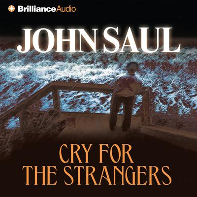 Cry for the Strangers - Abridged