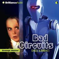 Bad Circuits - Abridged
