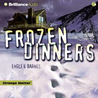 Frozen Dinners - Abridged