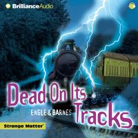 Dead on Its Tracks - Abridged