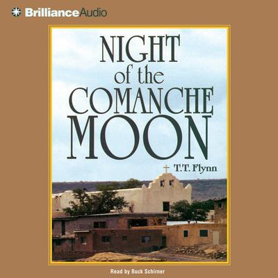 Night of the Comanche Moon - Abridged