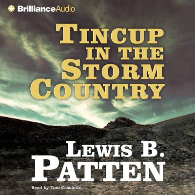 Tincup in the Storm Country - Abridged