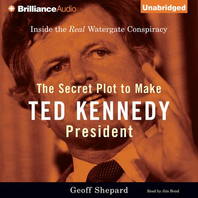 The Secret Plot to Make Ted Kennedy President