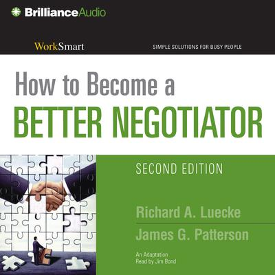How to Become a Better Negotiator - Abridged