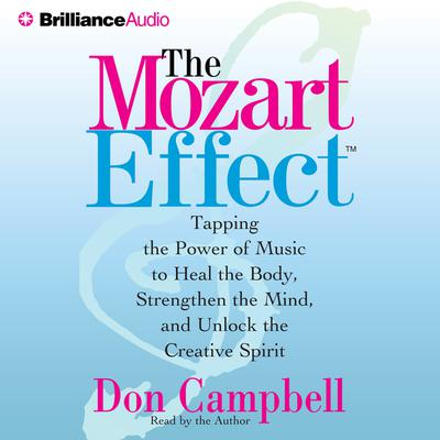 The Mozart Effect - Abridged