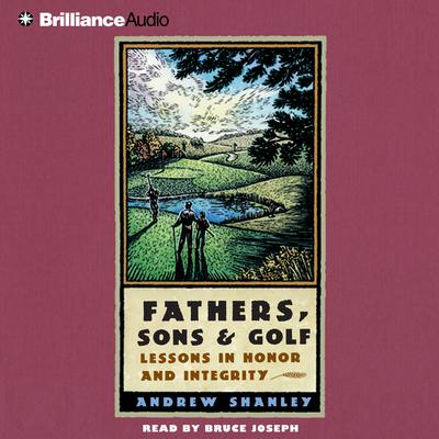 Fathers, Sons and Golf - Abridged
