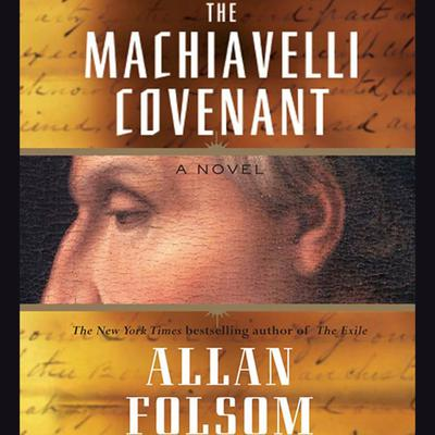 The Machiavelli Covenant - Abridged