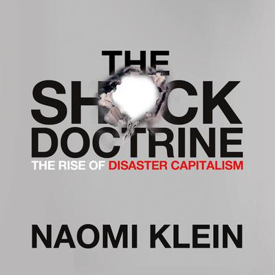 The Shock Doctrine - Abridged