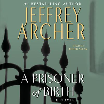 A Prisoner of Birth - Abridged