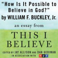 How Is It Possible to Believe in God?