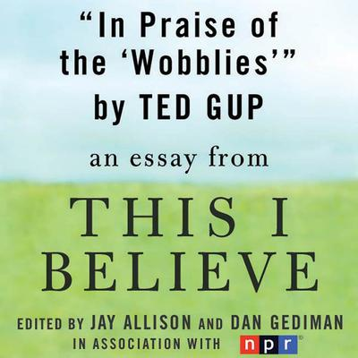 "In Praise of the ""Wobblies"""