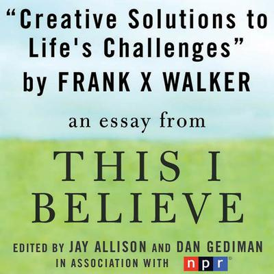 Creative Solutions to Life's Challenges