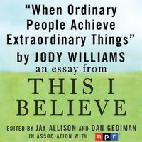 When Ordinary People Achieve Extraordinary Things