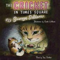 The Cricket in Times Square - Abridged
