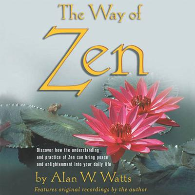 The Way of Zen - Abridged