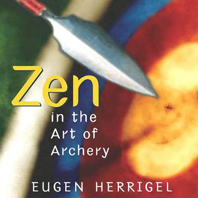 Zen in the Art of Archery - Abridged