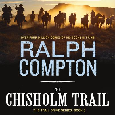 The Chisholm Trail - Abridged