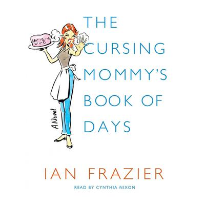 The Cursing Mommy's Book of Days