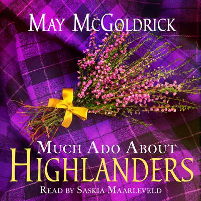 Much Ado About Highlanders