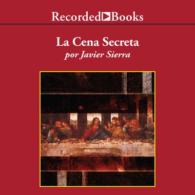 La cena secreta (The Secret Supper)
