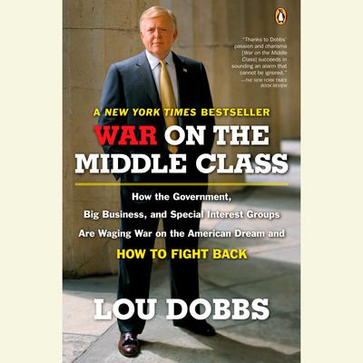 War on the Middle Class - Abridged
