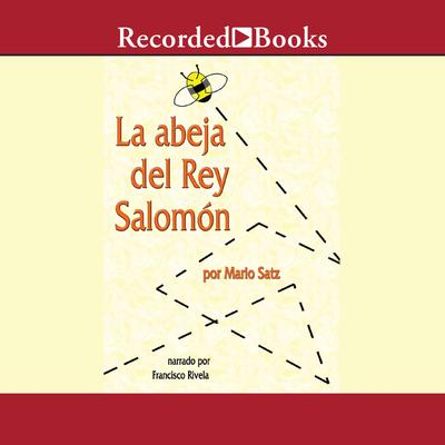 La abeja del rey salomon (The Bee of King Salomon)