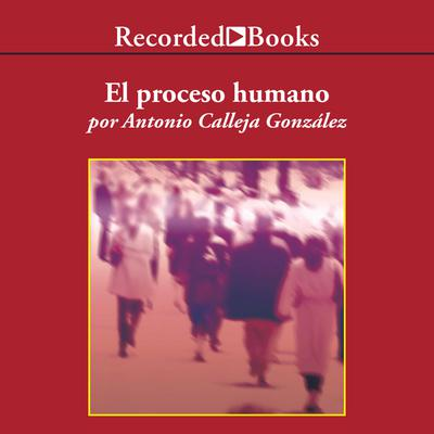 El proceso humano (The Human Process)