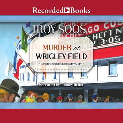 Murder at Wrigley Field