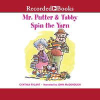 Mr. Putter & Tabby Spin the Yarn