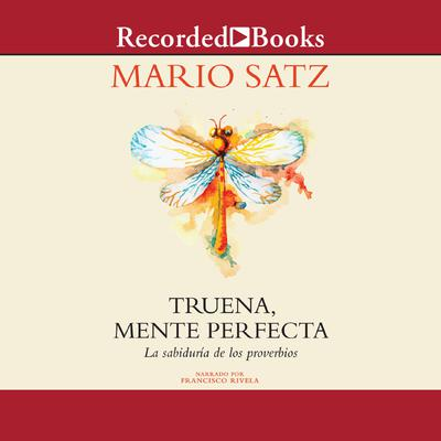 Truena, mente perfecta (Thunder, Perfect Mind: The Wisdom of Proverbs)