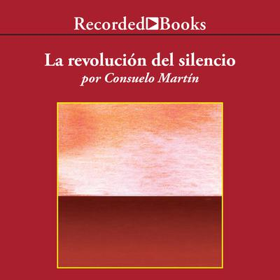 La revolucion del silencio (The Revolution of Silence)