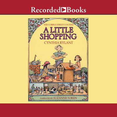 Cobble Street Cousins: A Little Shopping