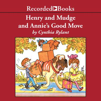 Henry and Mudge: Annie's Good Move