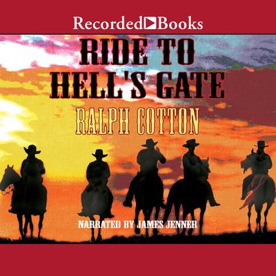 Ride to Hell's Gate