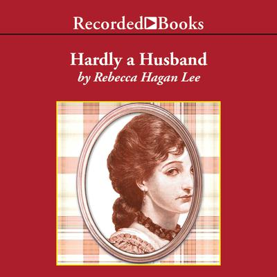 Hardly a Husband