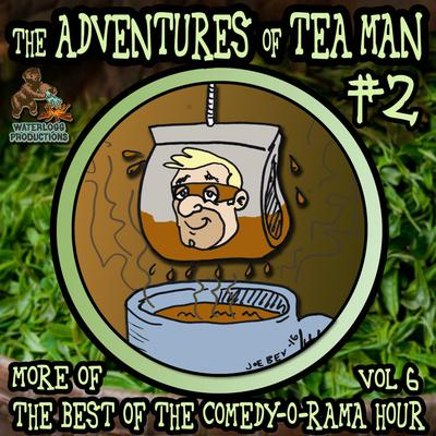 The Adventures of Tea Man, Vol. 2