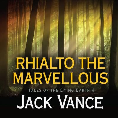 Rhialto the Marvellous
