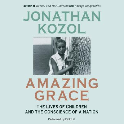 a review of jonathan kozols throughout amazing grace