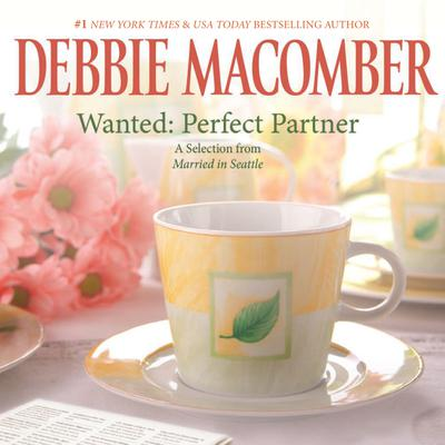 Wanted: Perfect Partner: A Selection from Married in Seattle