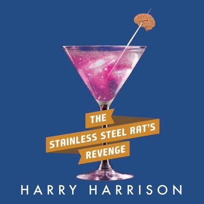 The Stainless Steel Rat's Revenge