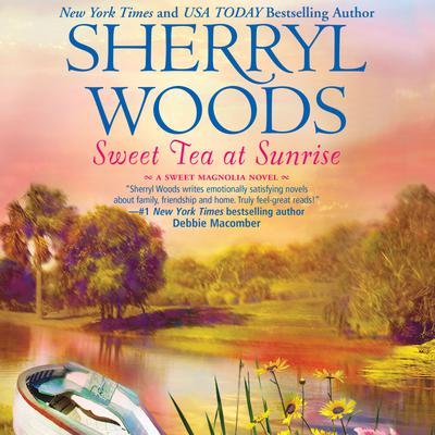 Sweet Tea at Sunrise - Abridged