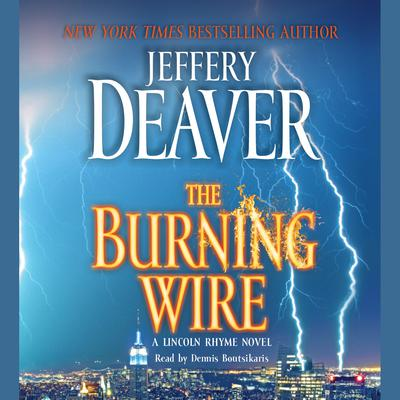 The Burning Wire - Abridged