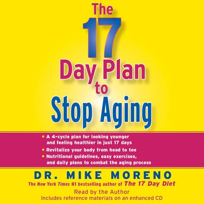 The 17 Day Plan to Stop Aging - Abridged