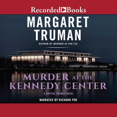 Murder at the Kennedy Center