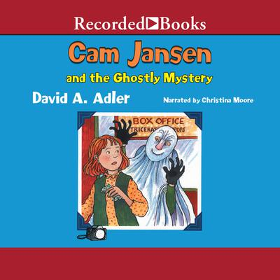 Cam Jansen and the Ghostly Mystery