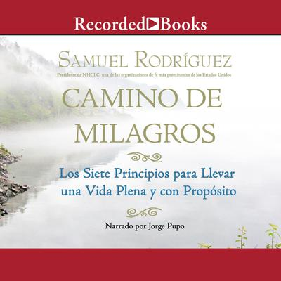 Camino de Milagros (Path of Miracles)