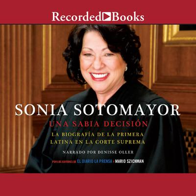 Sonia Sotomayor (Sonia Sotomayor: A Wise Decision)
