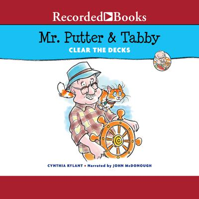 Mr. Putter & Tabby Clear the Decks