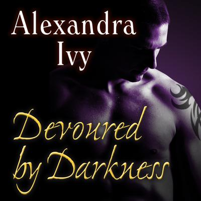 Devoured by Darkness